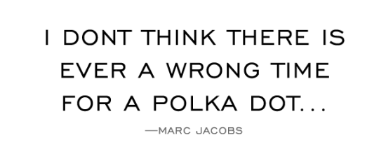 polka-dot-marc-jacobs-quote
