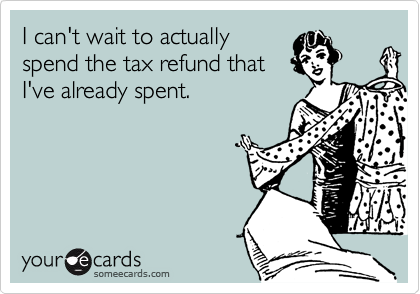 Tax Day Refund Spent