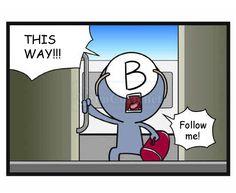 Blood type b follow me