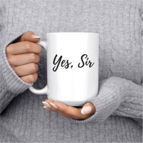 Coffee Mug Yes Sir